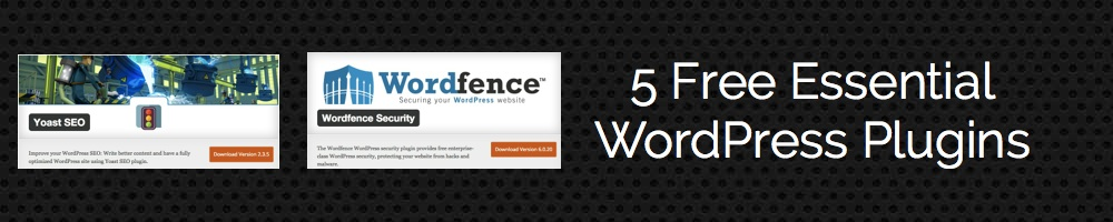 5 Free Essential WordPress Plugins